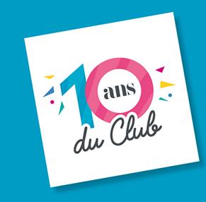 Jeu concours pour les 10 ans du Club